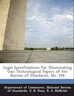 Legal Specifications for Illuminating Gas af E. B. Rosa, R. S. McBride