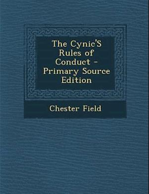 Cynic's Rules of Conduct af Chester Field