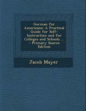 German for Americans af Jacob Mayer