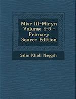 Misr Lil-Miryn Volume 4-5 af Salm Khall Naqqsh