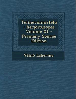 Telinevoimistelu af Vaino Laherma