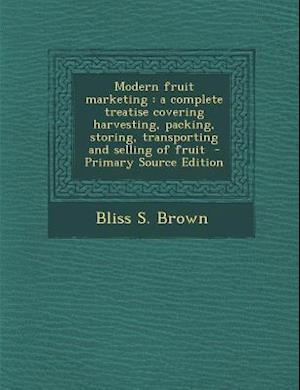 Modern Fruit Marketing af Bliss S. Brown