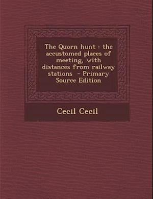 The Quorn Hunt af Cecil Cecil