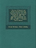 The Law of District and Parish Councils af John Lithiby, Great Britain