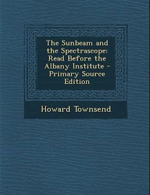 Sunbeam and the Spectrascope af Howard Townsend