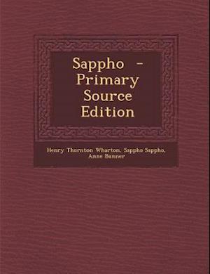 Sappho af Sappho Sappho, Anne Bunner, Henry Thornton Wharton