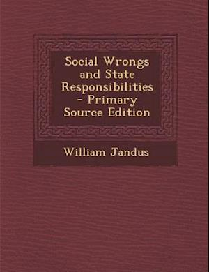 Social Wrongs and State Responsibilities af William Jandus