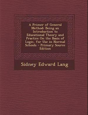 A Primer of General Method af Sidney Edward Lang