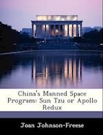 China's Manned Space Program af Joan Johnson-Freese