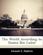 The World According to Usama Bin Laden af Ahmed S. Hashim