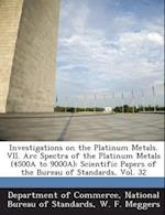 Investigations on the Platinum Metals. VII. ARC Spectra of the Platinum Metals (4500a to 9000a) af W. F. Meggers