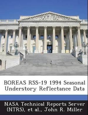 Boreas Rss-19 1994 Seasonal Understory Reflectance Data af John R. Miller