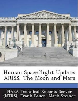 Human Spaceflight Update af Mark Steiner, Frank Bauer