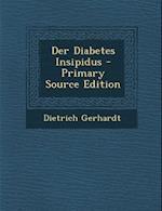 Der Diabetes Insipidus af Dietrich Gerhardt