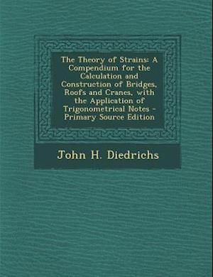 The Theory of Strains af John H. Diedrichs