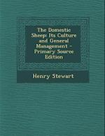 The Domestic Sheep af Henry Stewart