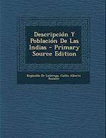 Descripcion y Poblacion de Las Indias af Carlos Alberto Romero, Reginaldo de Lizarraga