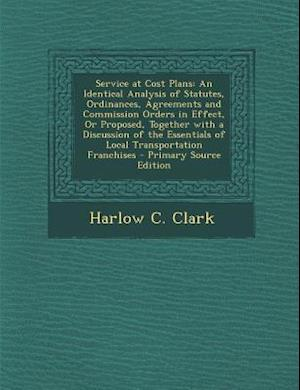 Service at Cost Plans af Harlow C. Clark