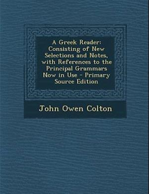 A Greek Reader af John Owen Colton