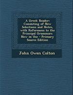 A Greek Reader af John Owen Colton