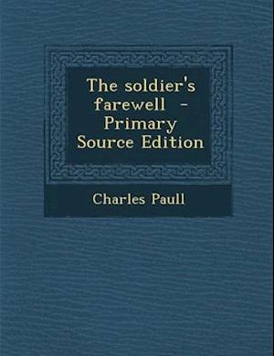 Soldier's Farewell af Charles Paull