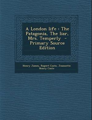 London Life af Jeannette Henry Costo, Henry James, Rupert Costo