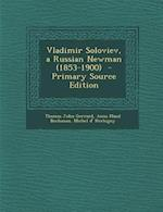 Vladimir Soloviev, a Russian Newman (1853-1900) af Anna Maud Buchanan, Michel D' Herbigny, Thomas John Gerrard