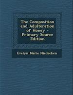 Composition and Adulteration of Honey af Evelyn Marie Niedecken