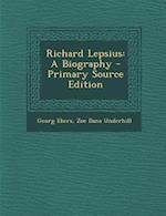 Richard Lepsius af Zoe Dana Underhill, Georg Ebers