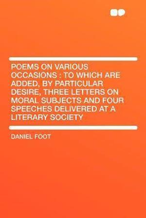 Poems on Various Occasions af Daniel Foot