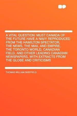 A Vital Question af Thomas William Sheffield