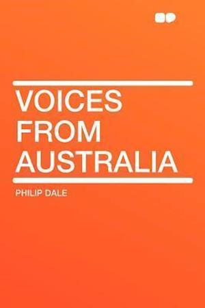 Voices from Australia af Philip Dale