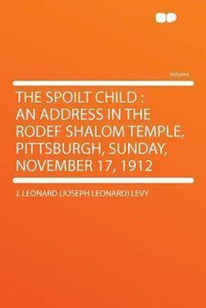The Spoilt Child af J. Leonard Levy