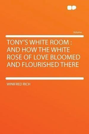 Tony's White Room af Winifred Rich
