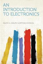An Introduction to Electronics af Ralph G. Hudson