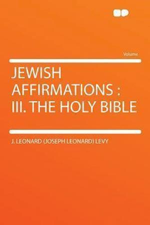 Jewish Affirmations af J. Leonard Levy