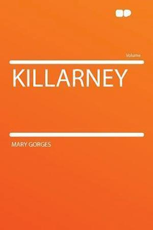 Killarney af Mary Gorges