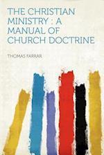 The Christian Ministry af Thomas Farrar