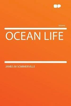 Ocean Life af James M. Sommerville