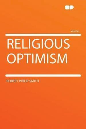 Religious Optimism af Robert Philip Smith