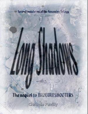 Long Shadows - The Assassins Trilogy af Chris de Pavilly