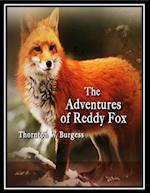 Adventures of Reddy Fox af Thornton W. Burgess