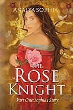 The Rose Knight af Anaiya Sophia