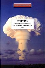 Stopping the Nuclear Threat in Europe and South Asia af David Heilbron Price