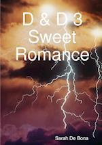 D & D 3 Sweet Romance