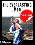 Everlasting Man (Illustrated & Annotated) af Gilbert Keith Chesterton