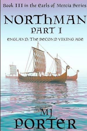 Northman Part 1 (the Earls of Mercia Book 3) af M. J. Porter