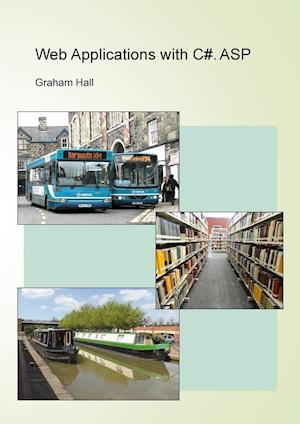 Web Applications with C#. ASP af Graham Hall