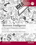 Business Intelligence: A Managerial Perspective on Analytics, International Edition af Dursun Delen
