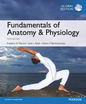 Fundamentals of Anatomy & Physiology, Global Edition af Frederic H. Martini